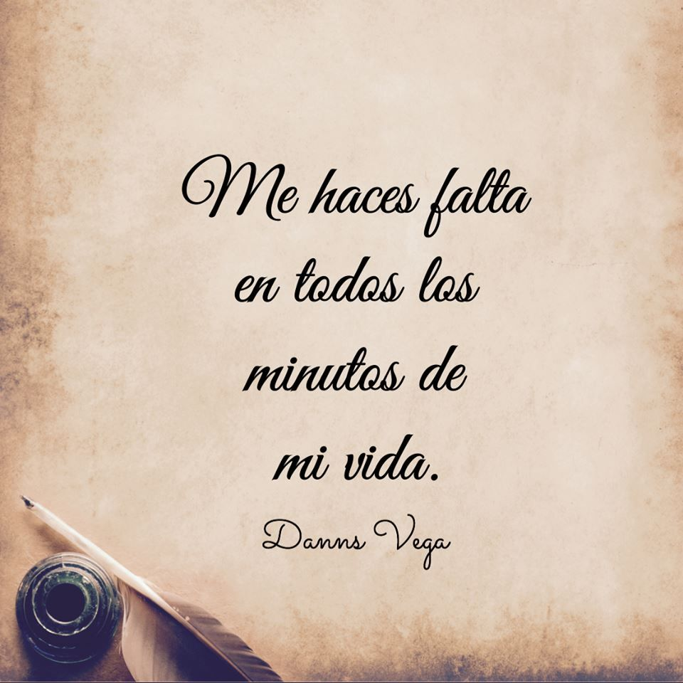 Te Amo Quotes Bella I Need You In Every Minute Of My Lifete Amo Dulce Suenos