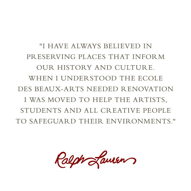 Ralph Lauren on his desire to partner with the historic 17th century École des Beaux-Arts' restoration effort