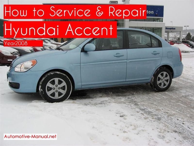 How To Service Repair Hyundai Accent 2008 Pdf Manual Hyundai Accent Hyundai Repair Manuals