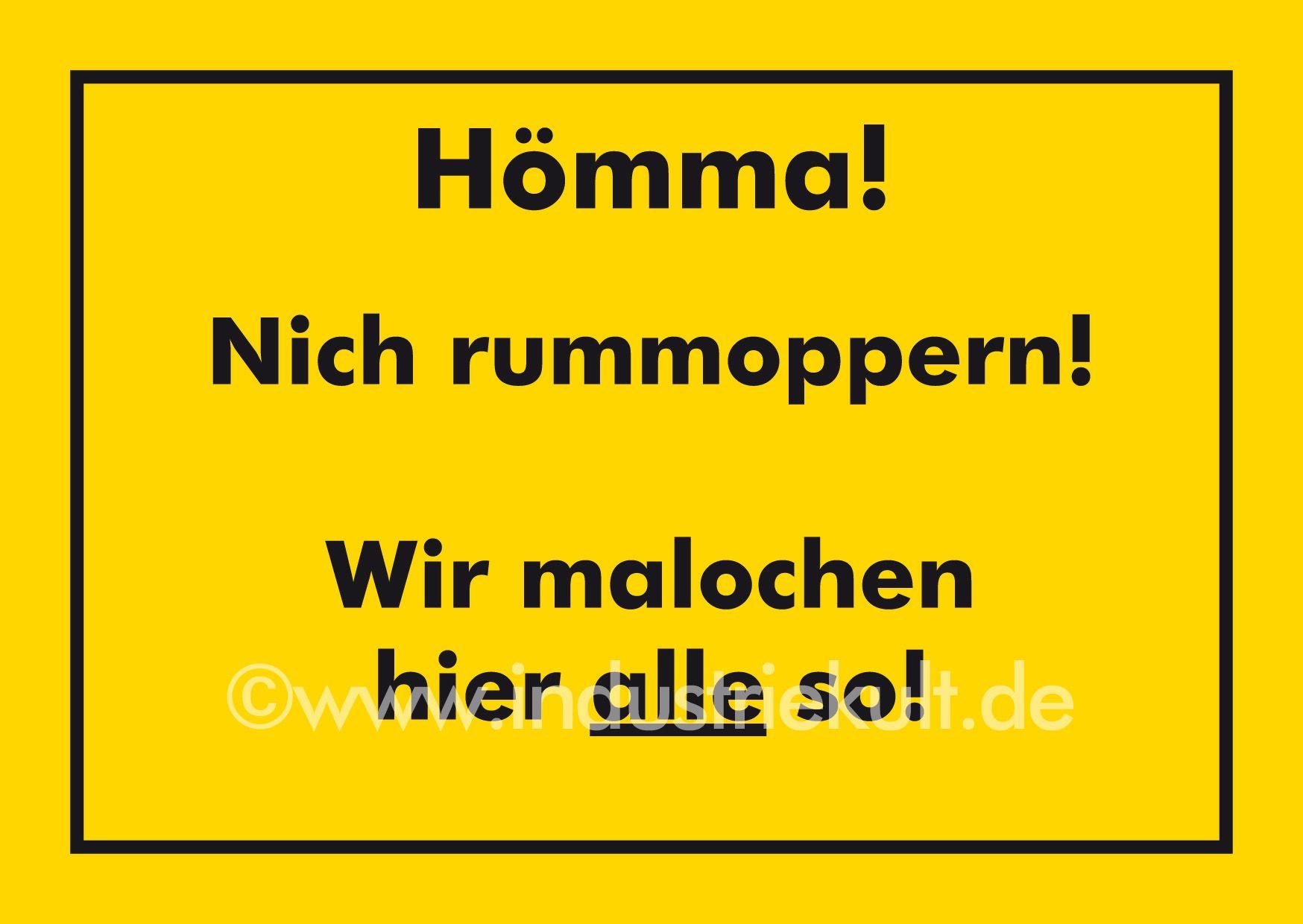 Hömma! Nich rummoppern! Ruhrpott Schild Spruch gelb | Dat Revier!