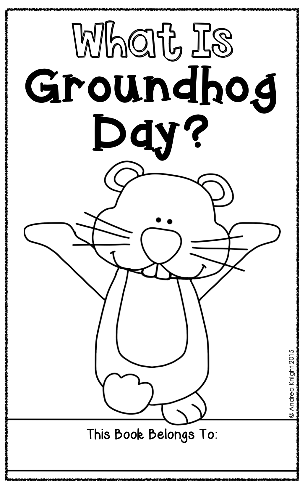 What Is Groundhog Day? (A Holiday Book for Primary