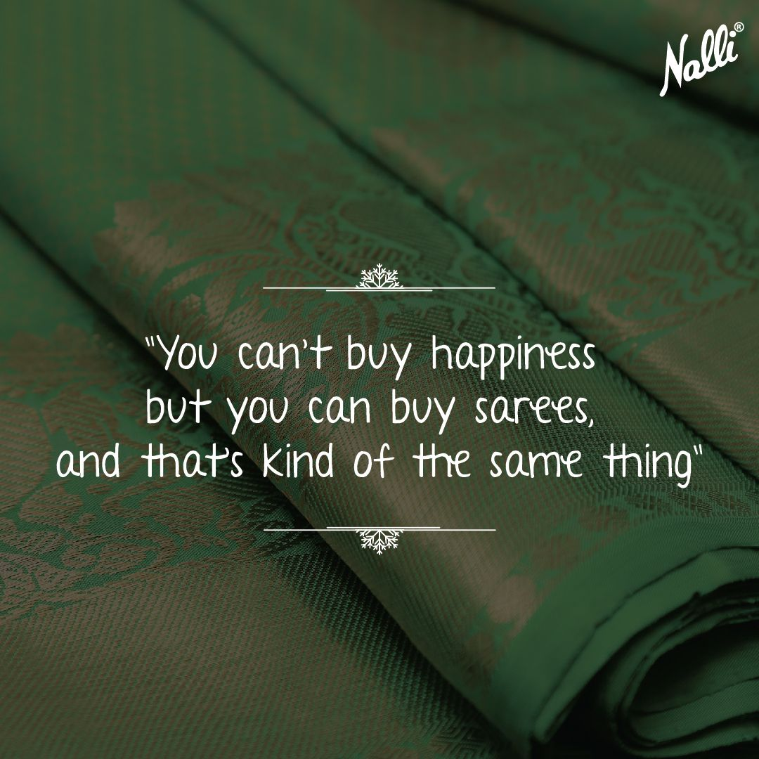 The Best Time To Shop Is Always Nalli Nallisilks Fashion Style Love Gifts Quotes Saree On Tradition Quotes Fashion Quotes Words Instagram Captions #2 funny selfie quotes for facebook, whatsapp and instagram. instagram captions