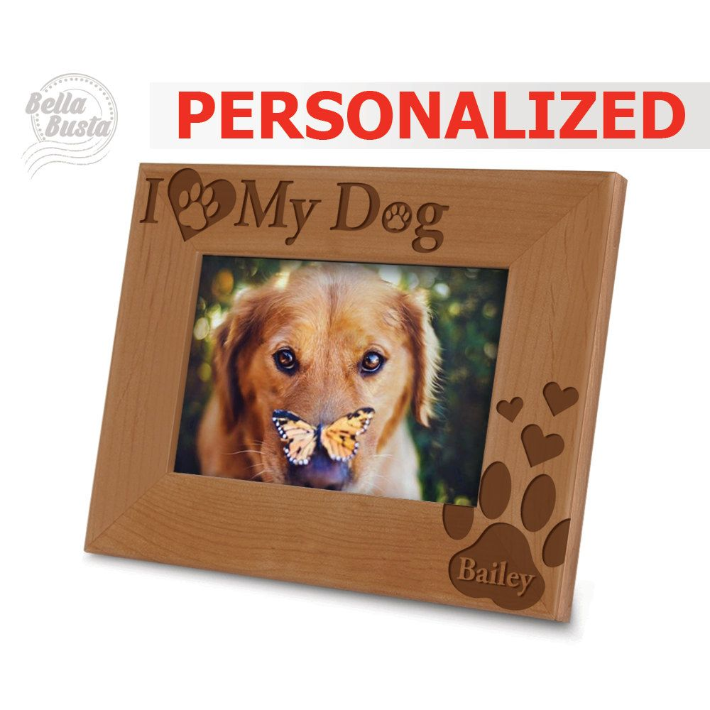 Personalized Dog Frame - I Love My Dog Picture Frame - Engraved ...