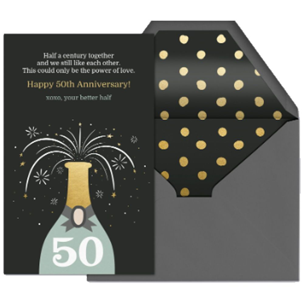 Pop That Champagne Because You Are 50 Send This Birthday Or Anniversary Card From Evite