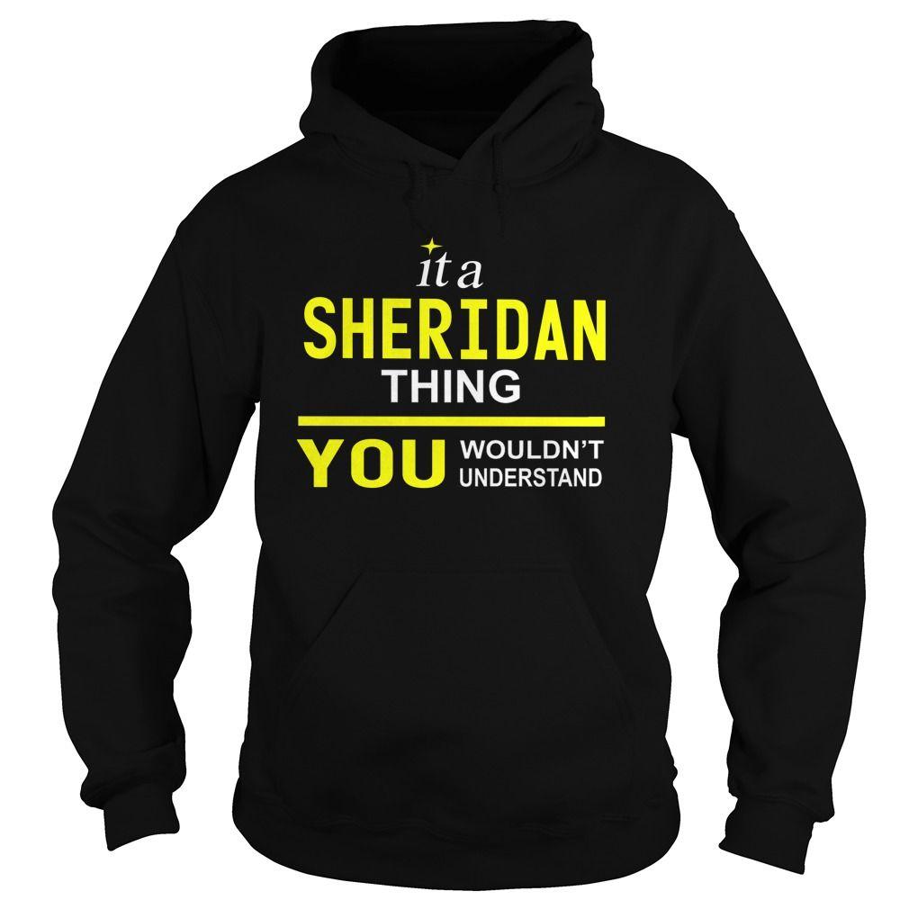 TeeForSheridan Sheridan Thing New Cool Sheridan Name Shirt | Funny ...