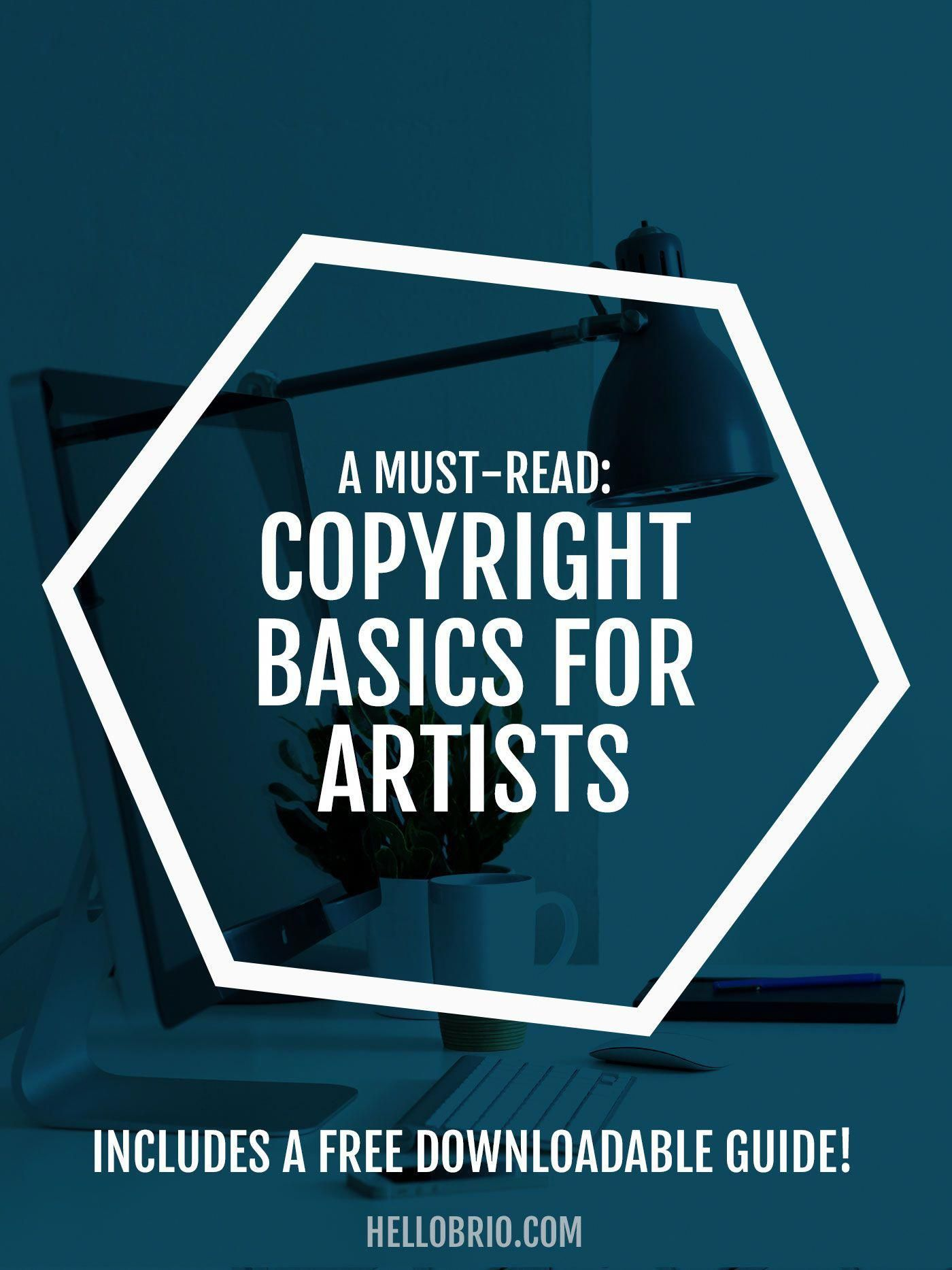 Learn copyright basics for artists—Know how to protect