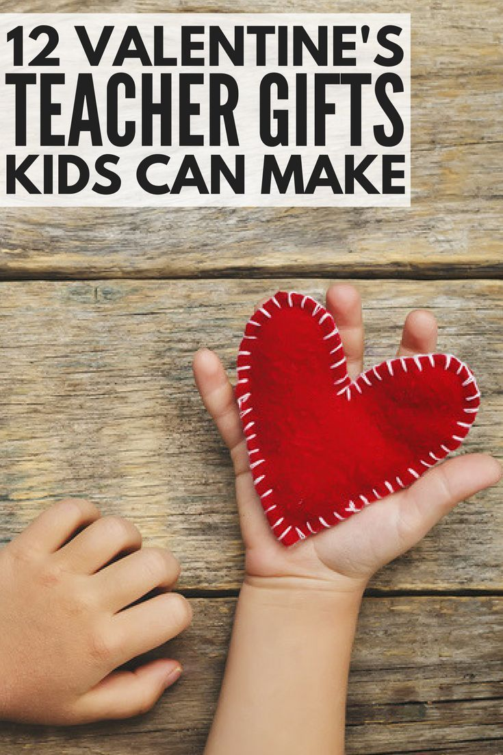 9 adorable diy valentines day teacher gifts kids can make