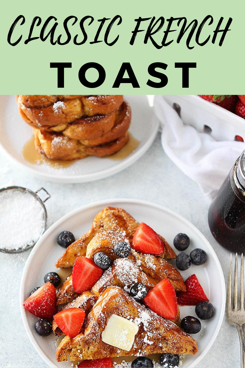 classic french toast french toast recipe classic french toast french toast muffins pinterest