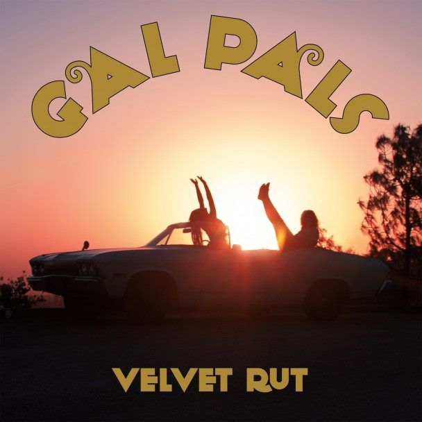 """Get into Gal Pal's convertible and ride with the girl duo into the sunset while listening to their sunny garage rock album """"Velvet Rut""""."""