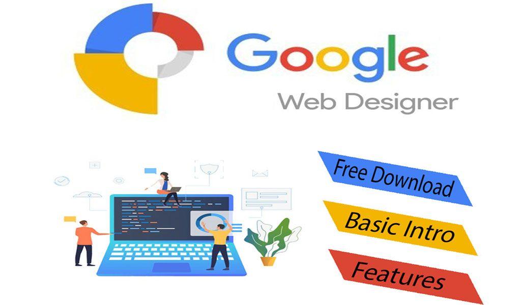 Google Web Designer Free Download Features Requirements Google Web Designer Web Design