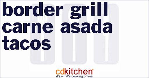 Border Grill Carne Asada Tacos #asadatacos