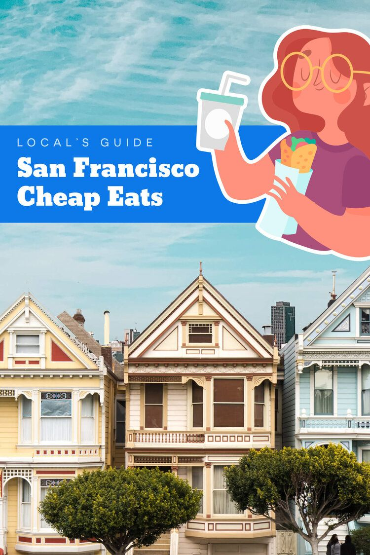San Francisco Cheap Eats - a guide to delicious food by a local || Where to eat in San Francisco || Budget Travel || Best Food in San Francisco || Food Travel || SF Best Restaurants || Delicious Food Not To Miss in The Bay Area #SF #SanFrancisco #FoodTravel #California