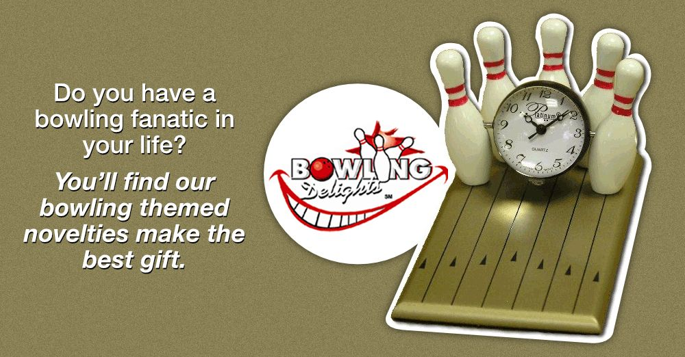Do you have a bowling fanatic in your life? You\'ll find our bowling ...