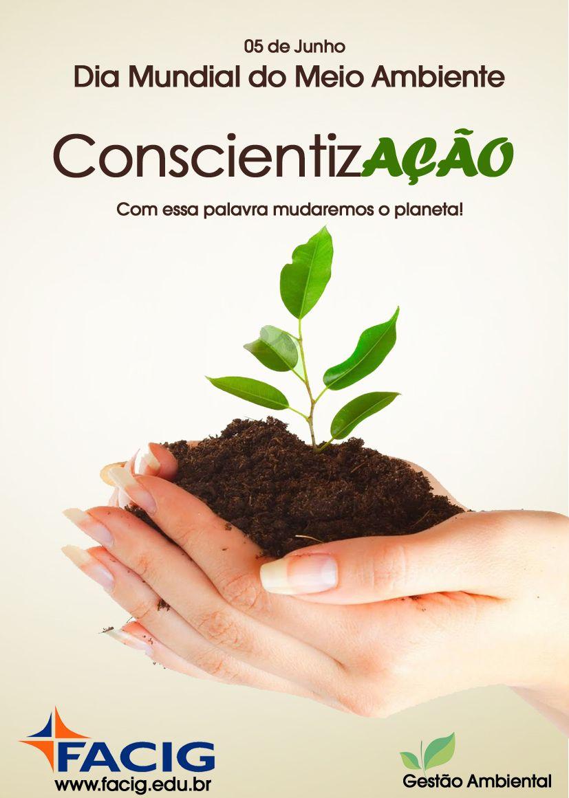 Comemoracao Dia Mundial Do Meio Ambiente Facig Meio Ambiente