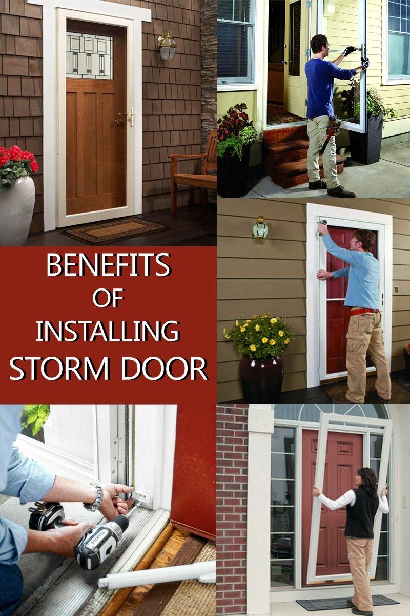 Storm Doors Benefits Of Installing A Storm Door Storm Doors