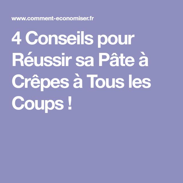 4 Conseils pour Réussir sa Pâte à Crêpes à Tous les Coups !