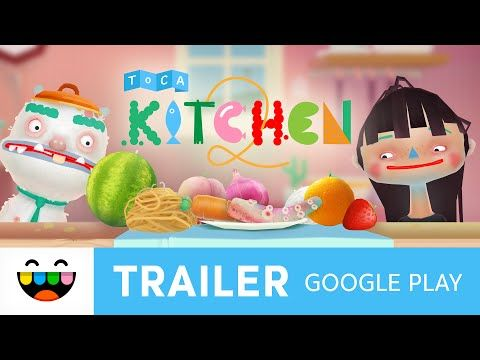 Cook Weird Yum Things In Toca Kitchen 2 Google Play Trailer