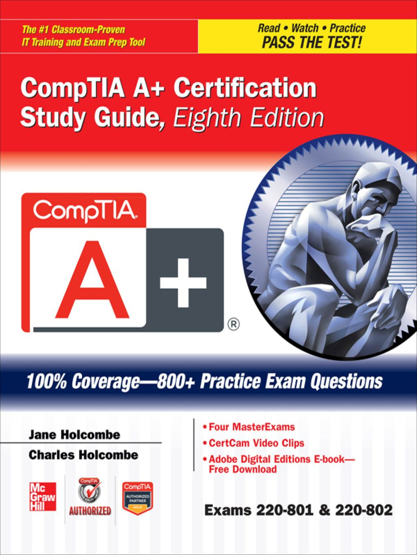 Comptia a certification study guide 8e exams 220801802