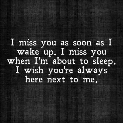 I Do Miss You So Much Guess Because I Love You And All I Want In
