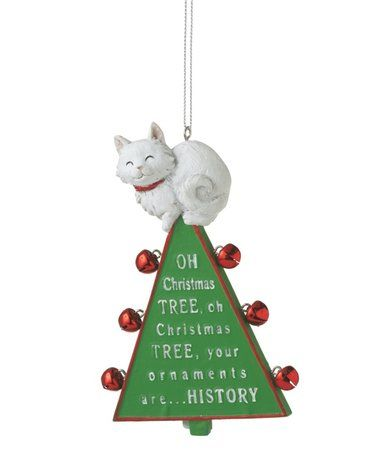 Another great find on #zulily! \u0027Oh Christmas Tree\u0027 Cat Ornament