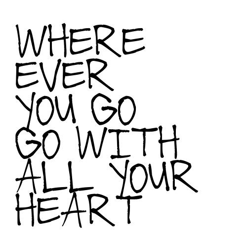 With all your heart.