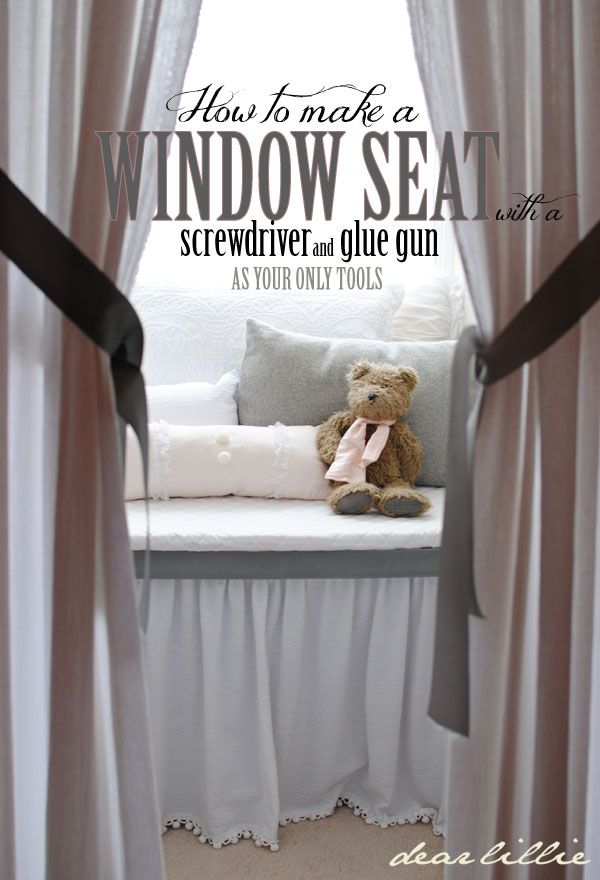 Dear Lillie: How to Build a Window Seat with a Screwdriver and Glue Gun