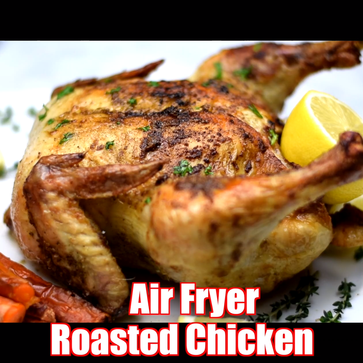 Easy Air Fryer Rotisserie Roasted Whole Chicken Air