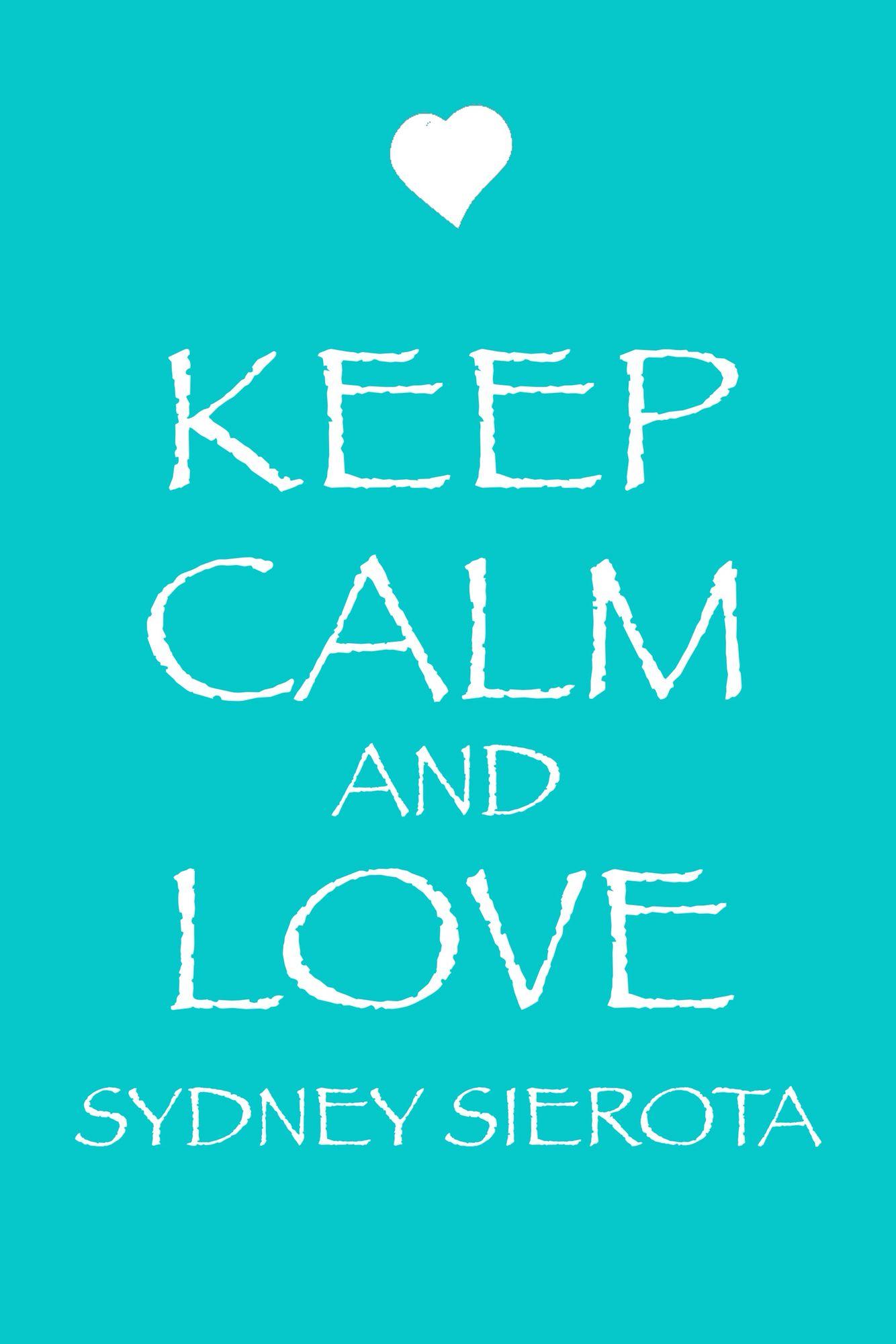 Sydney is my favorite singer