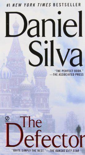The Defector Gabriel Allon By Daniel Silva Https Www Amazon Com Dp 0451230663 Ref Cm Sw R Pi Dp X Lmufybv1erhjb Daniel Silva Books Book Club Books