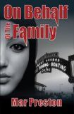 Free Kindle Book -  [Mystery & Thriller & Suspense][Free] On Behalf of the Family (A Detective Dave Mason Mystery Book 3)