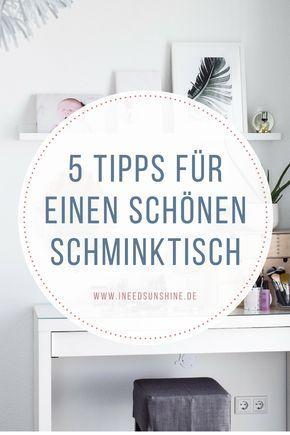 Schminktisch Ideen: 5 Tipps für Aufbewahrung & Deko!
