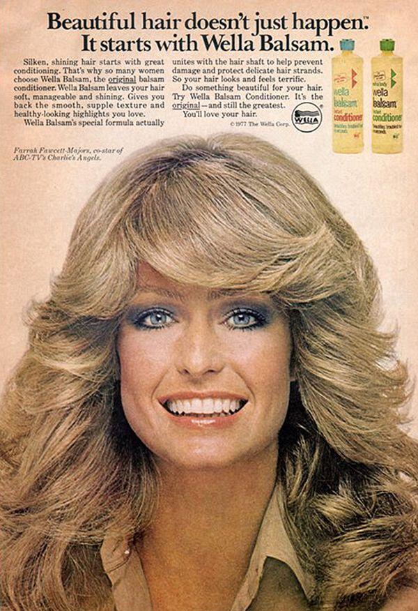 1976 — Farrah Fawcett-Majors for Wella Balsam