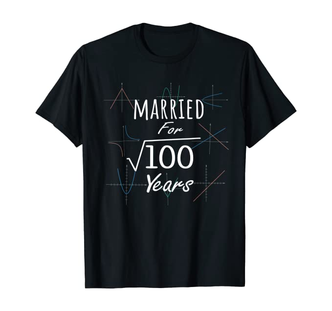Math 10th Anniversary Gift Married Square Root Of 100