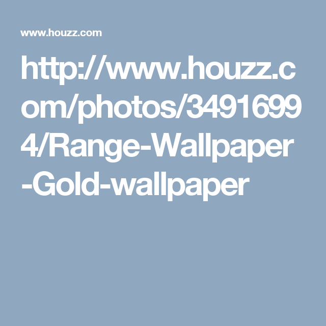 http://www.houzz.com/photos/34916994/Range-Wallpaper-Gold-wallpaper