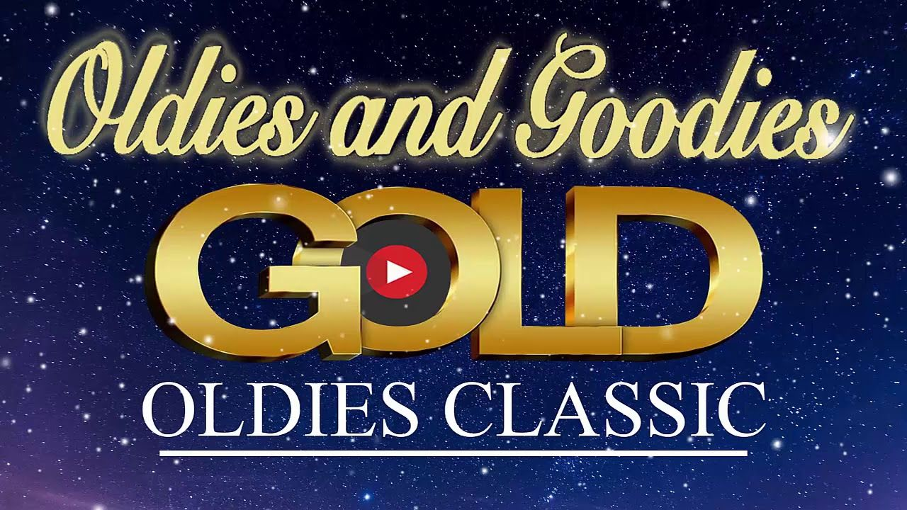 Greatest Hits Golden Oldies 60s 70s 80s Best Songs Oldies But