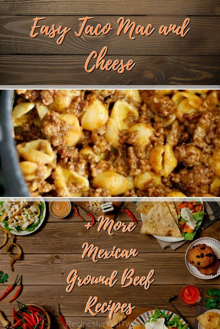 23 Delicious Mexican Ground Beef Recipes to Satisfy Your Carvings #tacomacandcheese