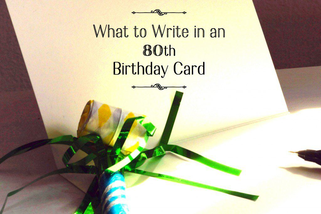 What to write in an 80th birthday card 80th birthday cards 80 these are examples of 80th birthday card messages some are funny and others are inspirational bookmarktalkfo Choice Image