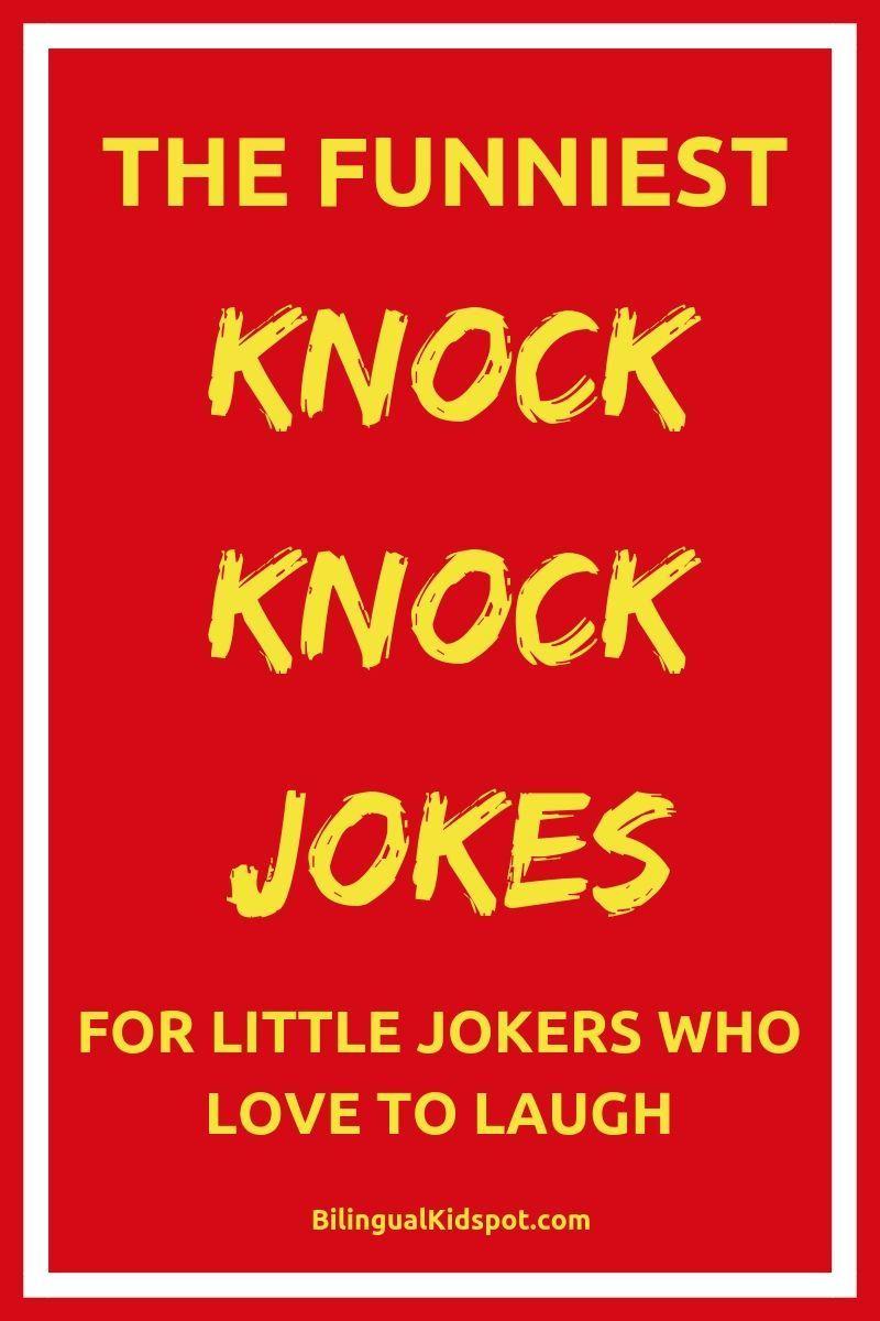 Funny Knock Knock Jokes Funny Knock Knock Jokes 2020 Knock Knock