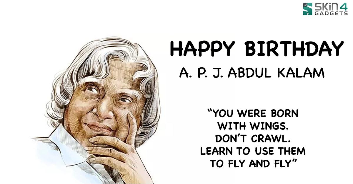 Happy BirthDay Dr. A.P.J. Abdul Kalam. People'sPresident