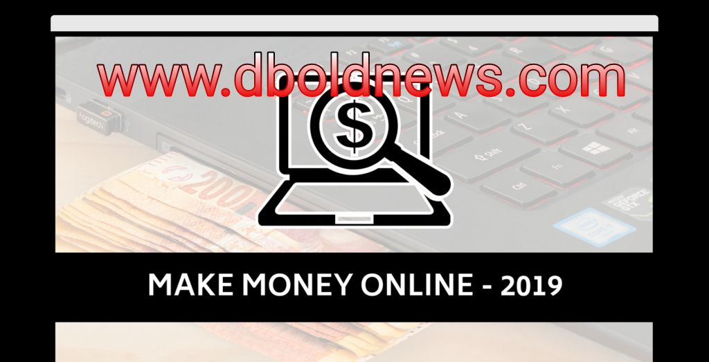 How To Earn Money Online In Nigeria 2019