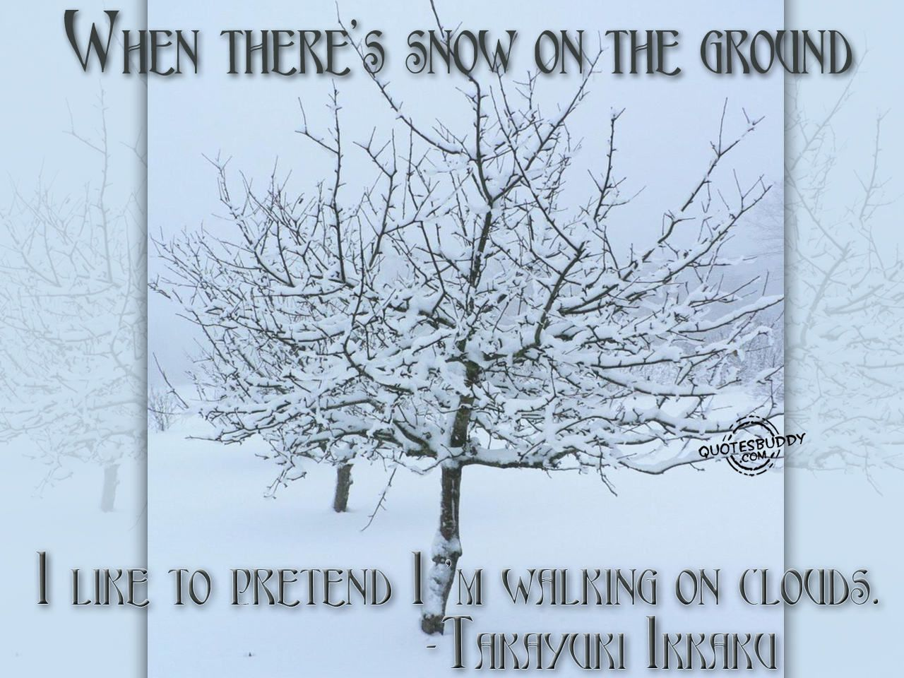 Never Thought Of It Like That Winter Quotes Sunday Quotes Funny Walking On Clouds