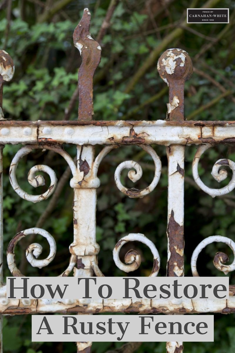 How To Restore A Rusty Wrought Iron Fence Iron Fence