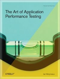 The Art of Application Performance Testing: Ian Molyneaux - IT eBooks - pdf