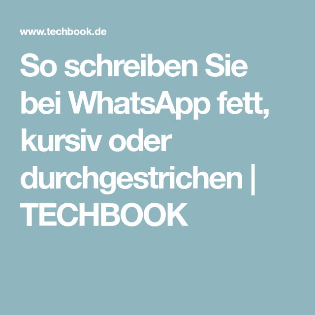 bei whatsapp kursiv schreiben