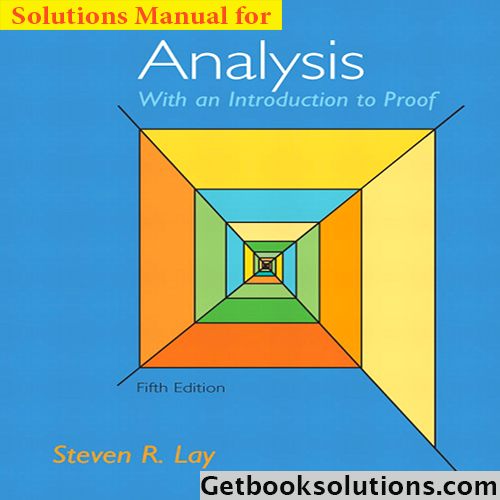Solution manual for analysis with an introduction to proof 5th solution manual for analysis with an introduction to proof 5th edition by lay fandeluxe Image collections