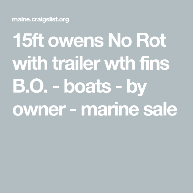 15ft owens No Rot with trailer wth fins B.O. boats by