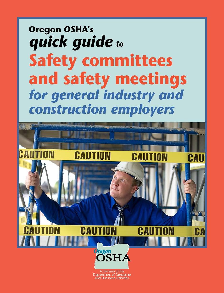 Oregon OSHA's quick guide to safety committees and safety