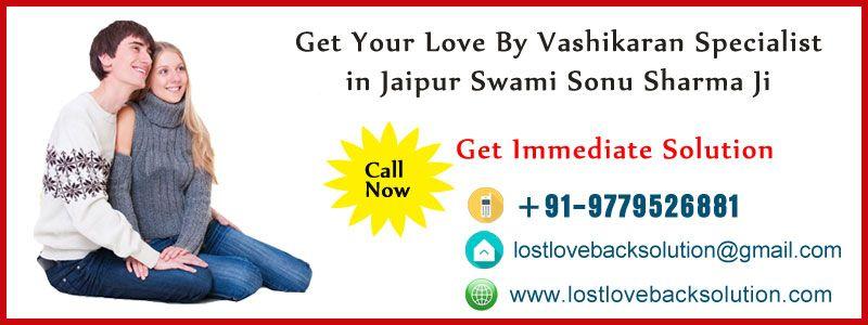 World famous vashikaran specialist in jaipur