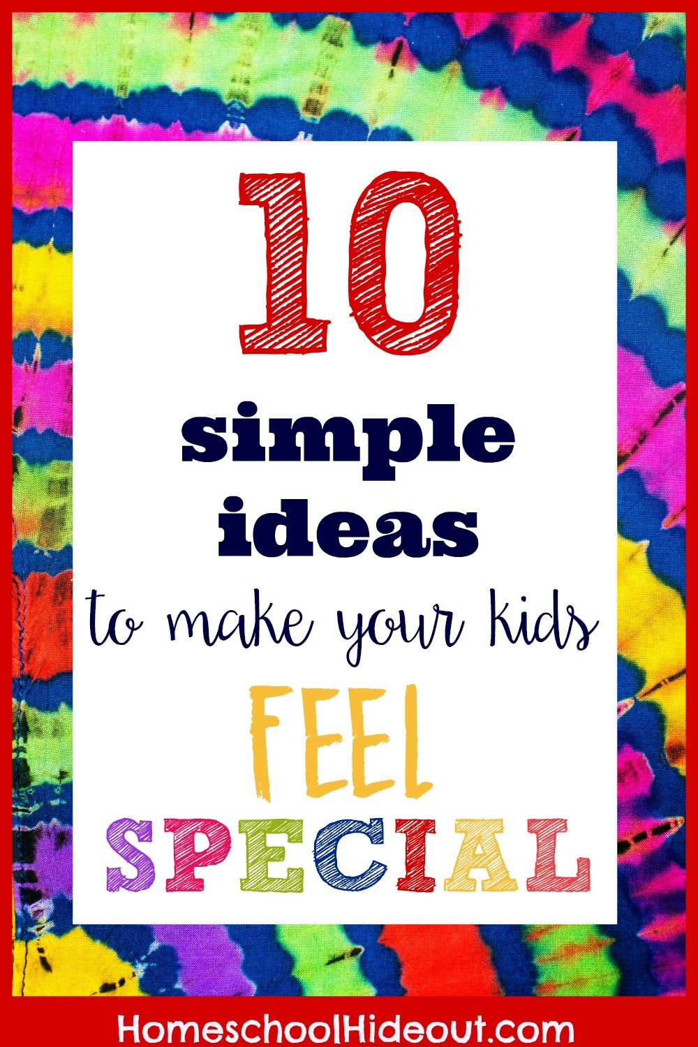 Genius ideas on how to make your kids feel special! I love #4. Gonna go do it right now!