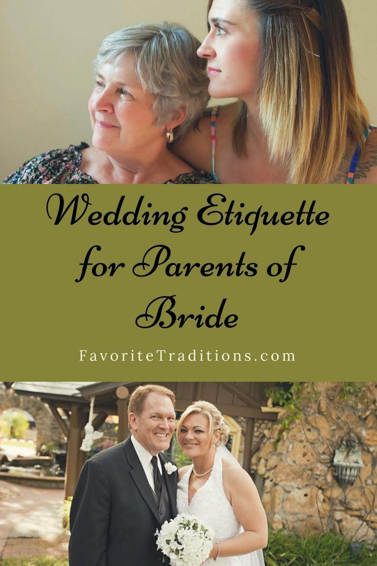 Wedding Etiquette For Parents Of Bride Pinterest Wedding